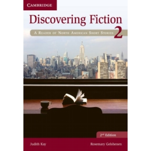 Discovering Fiction Level 2 Student's Book : A Reader of North American Short Stories