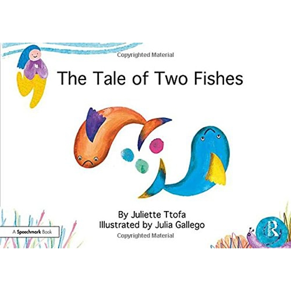The Tale of Two Fishes: A Story about Resilient Thinking by Juliette Ttofa (Paperback, 2017)