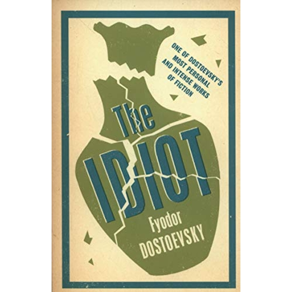 The Idiot by Fyodor Dostoevsky (Paperback, 2014)