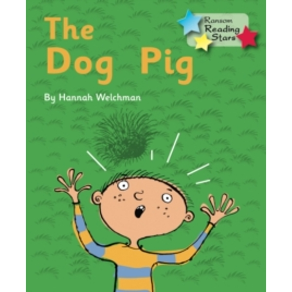 The Dog Pig by Hannah Welchman (Paperback, 2015)