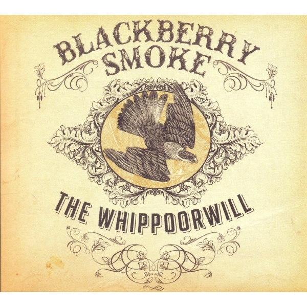 Blackberry Smoke - The Whippoorwill CD