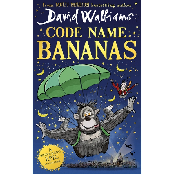 Code Name Bananas: The hilarious and epic new children's book David Walliams in 2020 Hardcover - 2 Nov. 2020