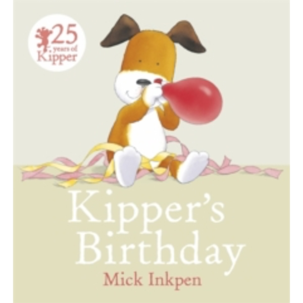 Kipper's Birthday by Mick Inkpen (Paperback, 2014)