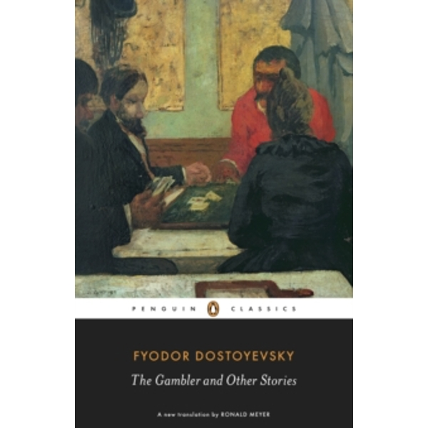 The Gambler and Other Stories by Fyodor Dostoyevsky (Paperback, 2010)