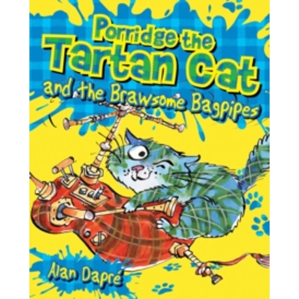 Porridge the Tartan Cat and the Brawsome Bagpipes : 1