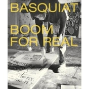 Basquiat : Boom for Real