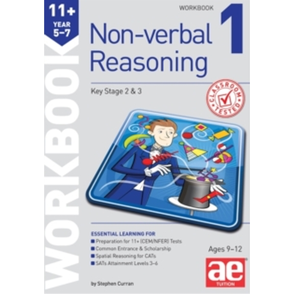 11+ Non-Verbal Reasoning Year 5-7 Workbook 1 : Including Multiple Choice Test Technique