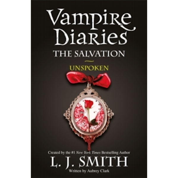 The Vampire Diaries: The Salvation: Unspoken : Book 12