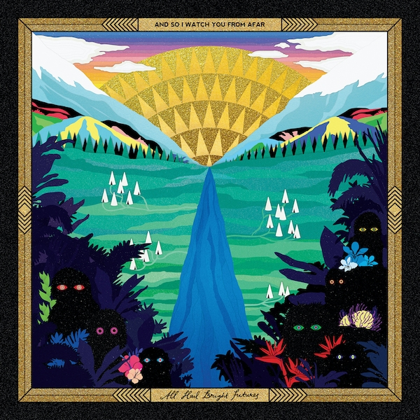 And So I Watch You From Afar - All Hail Bright Futures CD