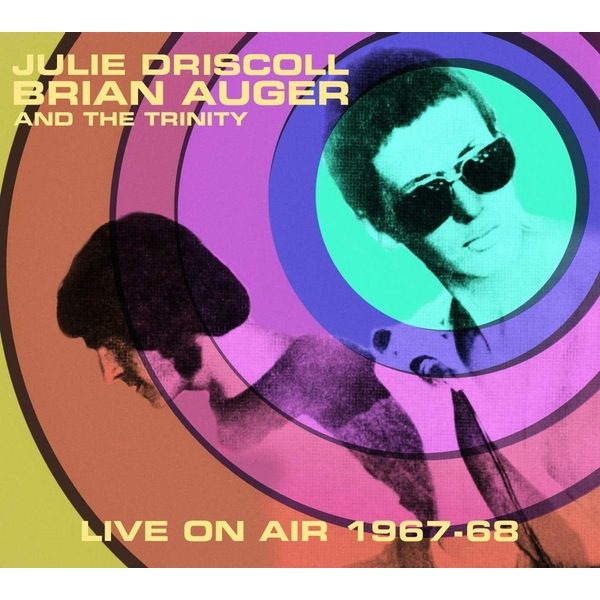 Julie Driscoll / Brian Auger And The Trinity - Live On Air 1967-1968 White  Vinyl