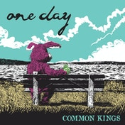Common Kings - One Day Limited Edition Picture Disc Vinyl