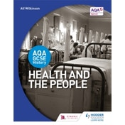 AQA GCSE History: Health and the People by Alf Wilkinson (Paperback, 2016)