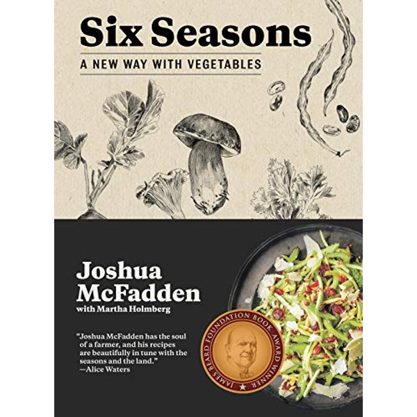 Six Seasons by Joshua McFadden, Martha Holmberg (Hardback, 2017)