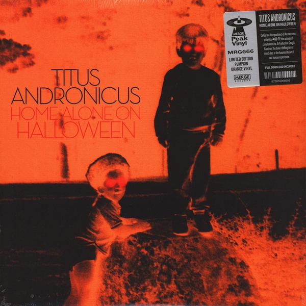 Titus Andronicus ‎– Home Alone on Halloween Limited Edition Orange (Pumpkin) Vinyl