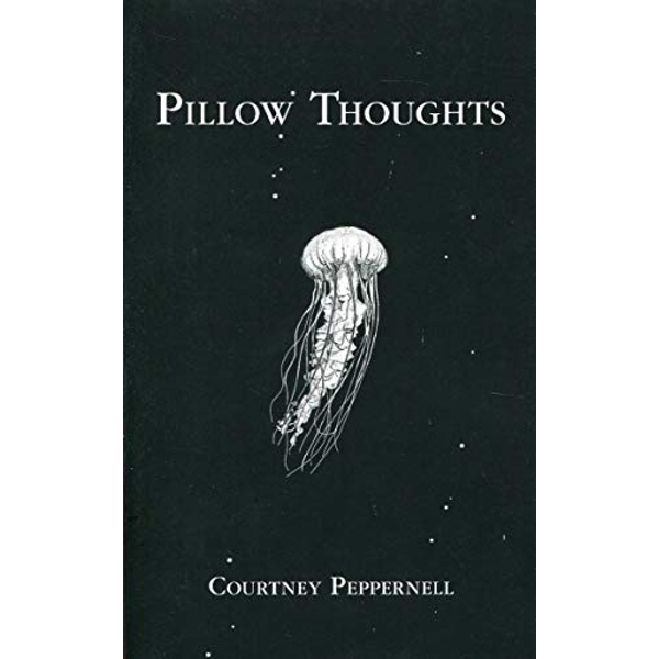 Pillow Thoughts by Courtney Peppernell (Paperback, 2017)