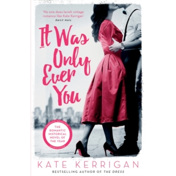 It Was Only Ever You by Kate Kerrigan (Paperback, 2017)