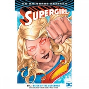 Supergirl  Rebirth: Volume 1: Reign Of The Cyborg Supermen