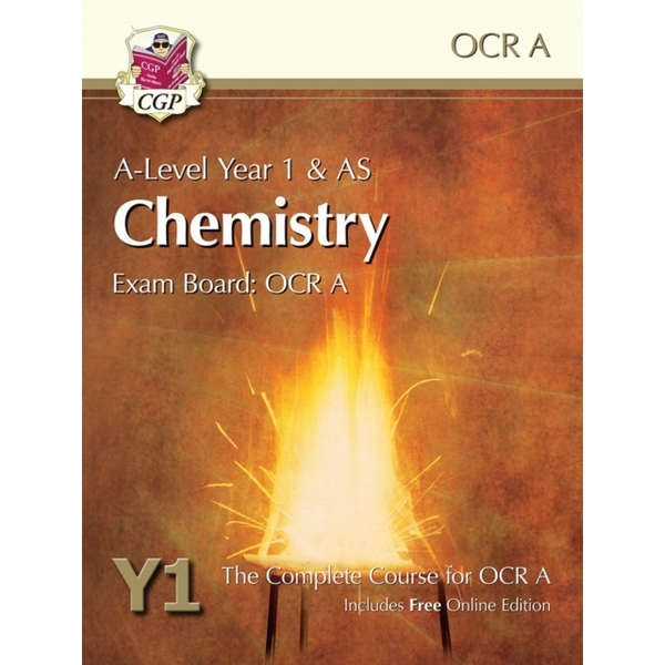 New A-Level Chemistry for OCR A: Year 1 & AS Student Book with Online Edition : Exam Board: OCR A : The Complete Course for OCR A
