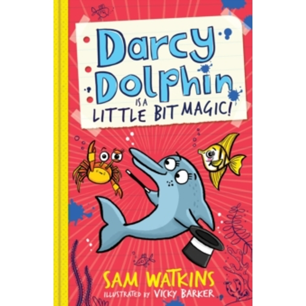 Darcy Dolphin is a Little Bit Magic! : 2