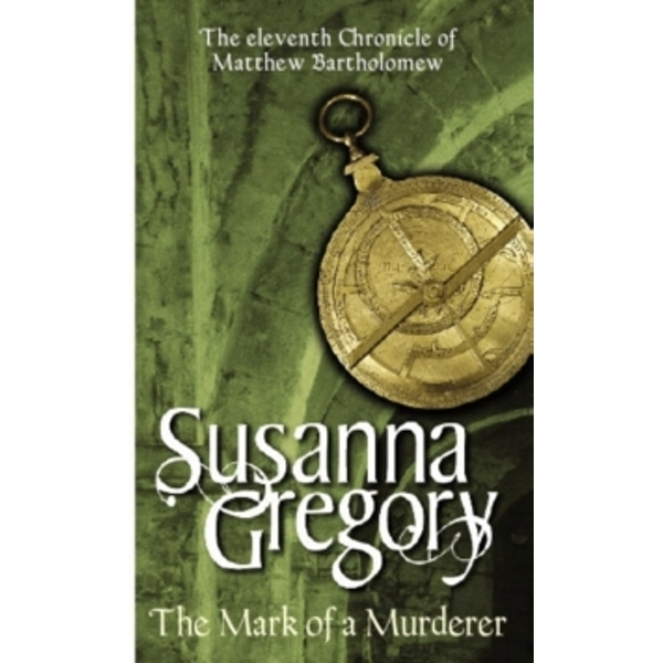 The Mark Of A Murderer : The Eleventh Chronicle of Matthew Bartholomew