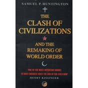 The Clash Of Civilizations: And The Remaking Of World Order by Samuel P. Huntington (Paperback, 2002)