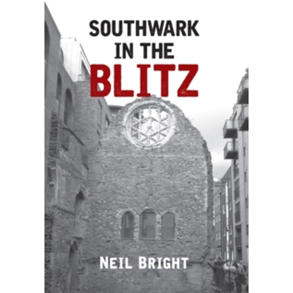 Southwark in the Blitz