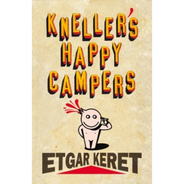 Kneller's Happy Campers