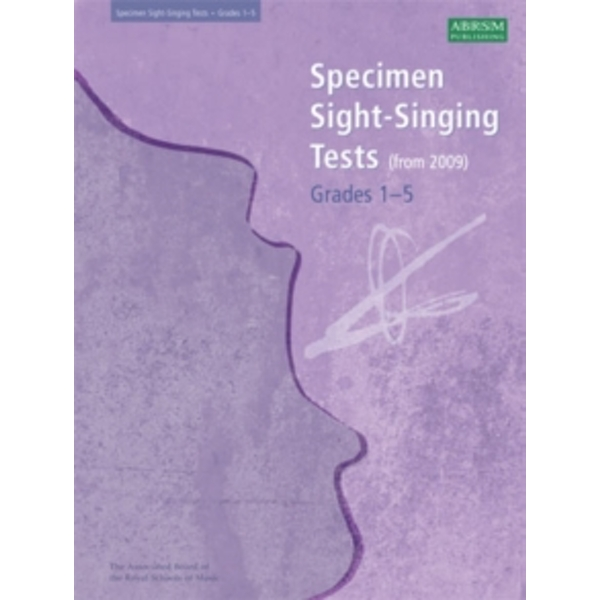 Specimen Sight-singing Tests: Grades 1-5 by Associated Board of the Royal Schools of Music (Sheet music, 2008)