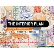 The Interior Plan : Concepts and Exercises
