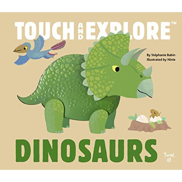 Dinosaurs: Touch and Explore by Tourbillon (Board book, 2016)