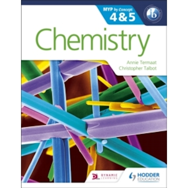 Chemistry for the IB MYP 4 & 5: By Concept by Annie Termaat, Christopher Talbot (Paperback, 2016)