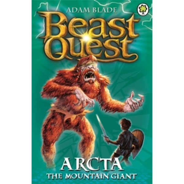Beast Quest: Arcta the Mountain Giant : Series 1 Book 3