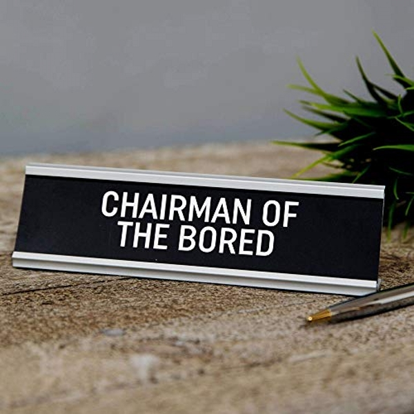 Chairman of the Bored Desk Plaque