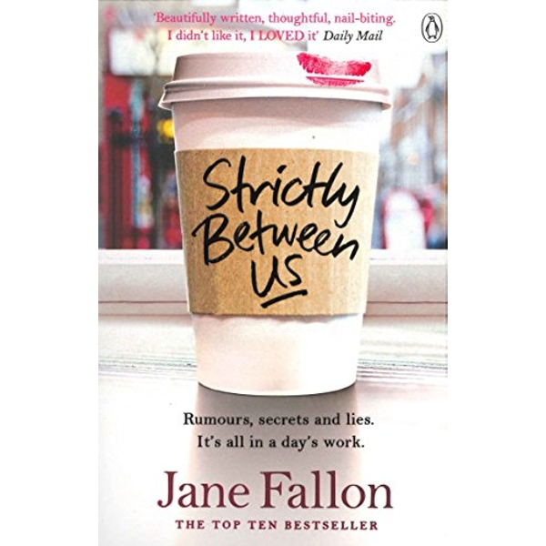 Strictly Between Us by Jane Fallon (Paperback, 2016)