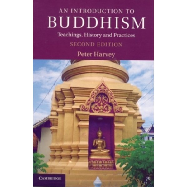 An Introduction to Buddhism: Teachings, History and Practices by Peter Harvey (Paperback, 2012)