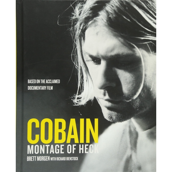 Kurt Cobain: A Montage of Heck Hardcover - 11 May 2015