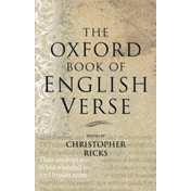 The Oxford Book of English Verse by Oxford University Press (Hardback, 1999)