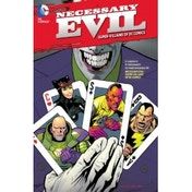 Necessary Evil: The Villains of the DC Universe TP