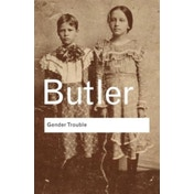 Gender Trouble by Judith Butler (Paperback, 2006)