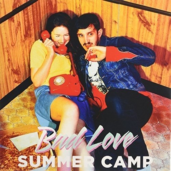 Summer Camp - Bad Love Single Vinyl