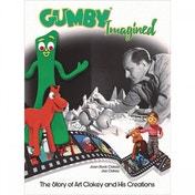 Gumby Imagined Hardcover