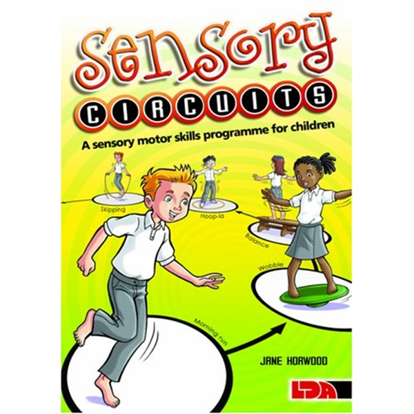 Sensory Circuits: A Sensory Motor Skills Programme for Children by Jane Horwood (Paperback, 2009)