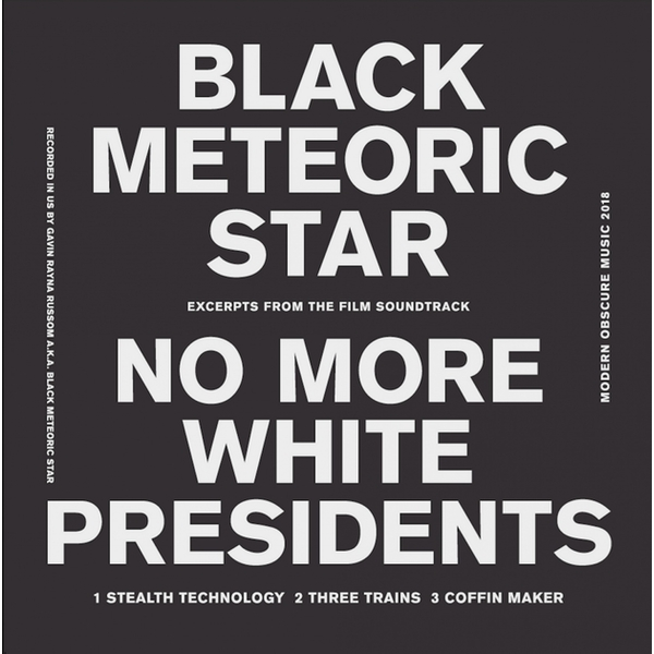 Black Meteoric Star ‎– No More White Presidents Vinyl