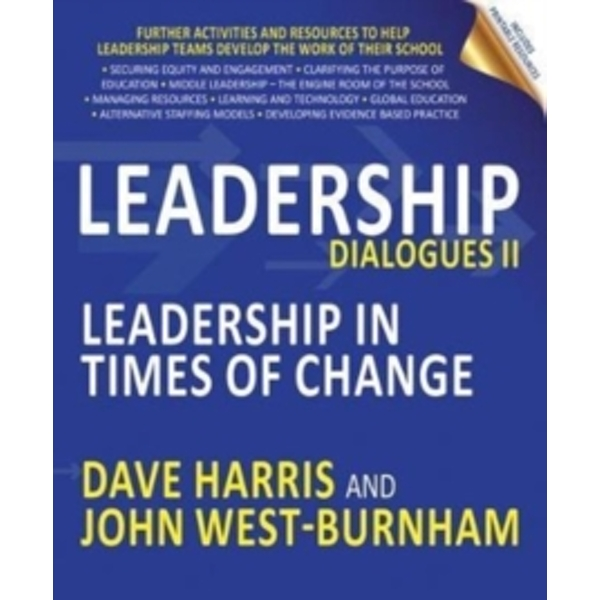 Leadership Dialogues : Leadership in Times of Change II