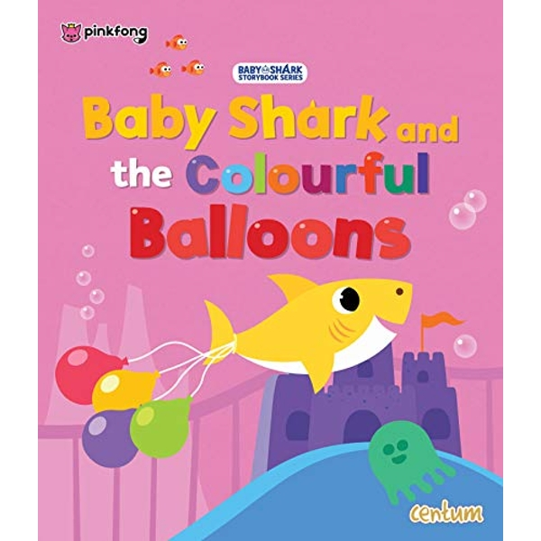 Baby Shark and the Colourful Balloons  Paperback / softback 2018