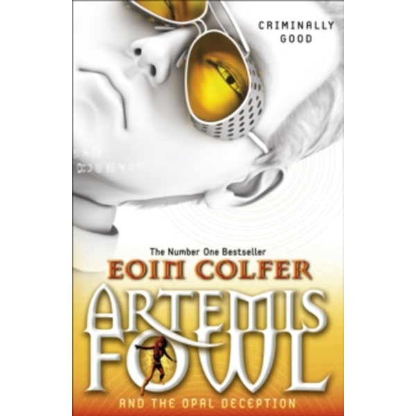 Artemis Fowl and the Opal Deception by Eoin Colfer (Paperback, 2011)
