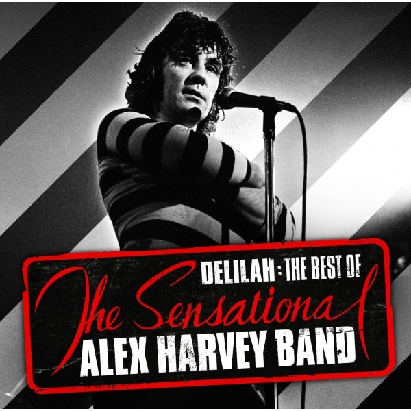 The Sensational Alex Harvey Band - Delilah, The Best of CD
