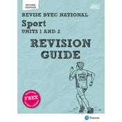 Revise BTEC National Sport Units 1 and 2 Revision Guide: Second edition by Sue Hartigan, Kelly Sharp (Mixed media product)