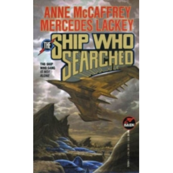 The Ship Who Searched by Mercedes Lackey (Paperback, 2013)