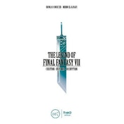 The Legend of Final Fantasy VII by Nicolas Courcier, Mehdi El Kanafi (Hardback, 2017)